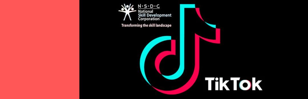 TikTok Launches Skills4All with NSDC