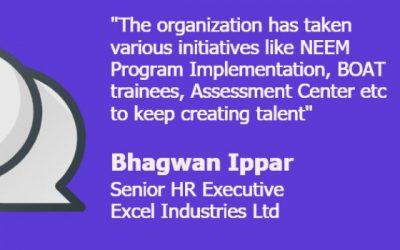 Apprenticeship Talks – In conversation with Bhagwan Ippar, Senior HR Executive, Excel Industries Ltd